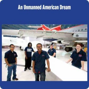 An Unmanned American Dream